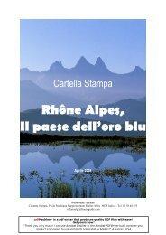 Rh!ne Alpes, Il paese delloro blu - Maison de la France