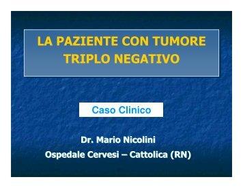 la paziente con tumore triplo negativo la paziente ... - Oncologia Rimini