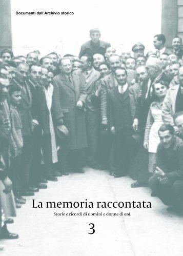 La memoria raccontata - associazione pionieri e veterani eni