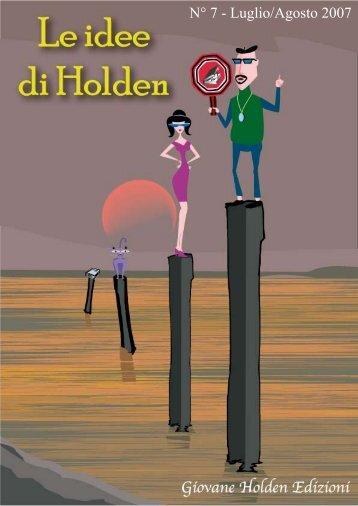N° 7 - Luglio/Agosto 2007 - idee di Holden - Giovane Holden Edizioni