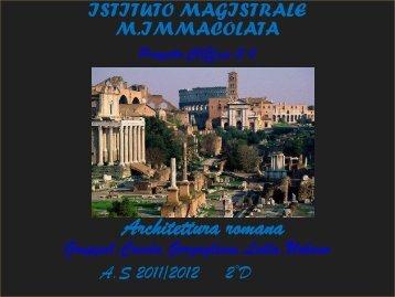 """Presentazione Arte romana - Istituto Magistrale """"M. Immacolata"""""""