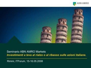 Investire a leva, al rialzo e al ribasso, sulle azioni italiane