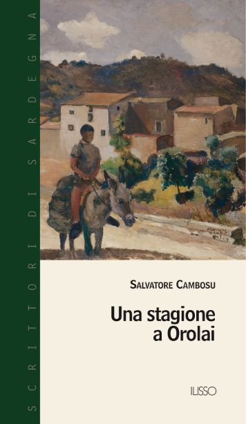 Una stagione a Orolai - Sardegna Cultura