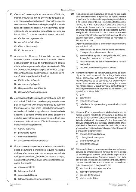 A) síndrome de Bartter B) deficiência de insulina C) insuficiência ...