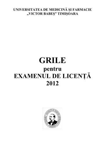 "grile licenta 2012 - Universitatea de Medicina si Farmacie ""Victor ..."