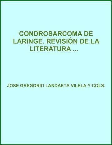 Condrosarcoma de laringe revisión de la literatura y presentación ...