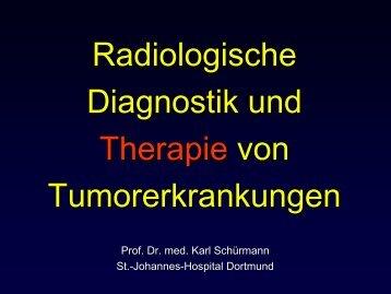 Radiologische Diagnostik und Therapie von Tumorerkrankungen