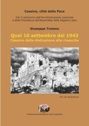 GiusePPe Troiano Quel 10 settembre del 1943 ... - Studi Cassinati