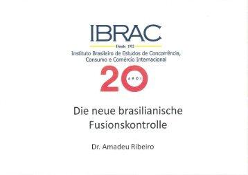 Die neue brasilianische Fusionskontrolle - Studienvereinigung ...