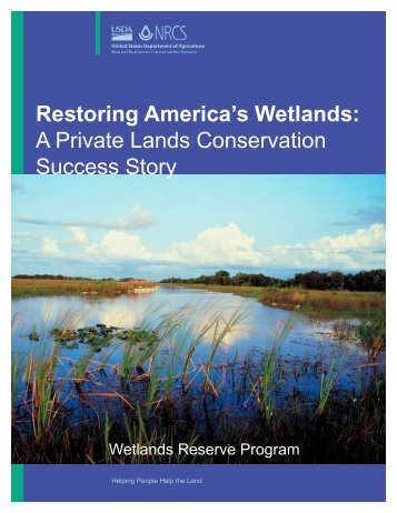 Restoring America's Wetlands: A Private Lands Conservation Success Storyy