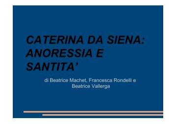 CATERINA DA SIENA: ANORESSIA E SANTITA' - Portale Filosofico