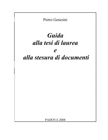 guida alla stesura di tesi, relazioni, documenti - Letteratura Italiana