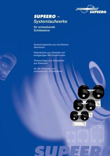 SUPEERO – Systemlaufwerke für schwebende Schiebetore ...