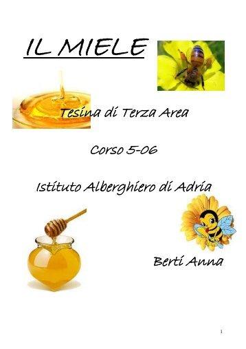 Le fasi della lavorazione del miele prelievo dei for Berti arredamenti adria