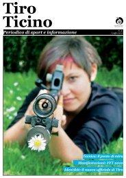 Tiro Ticino numero 21 - 40 pagine - Formato A4 - a 4 colori