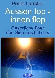Ausen top - innen flop - Peter Lauster