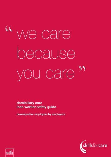 Domiciliary care - lone worker's safety guide - Skills for Care