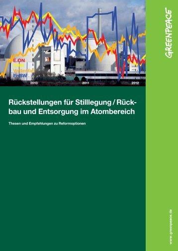 Rückstellungen für Stilllegung / Rückbau und Entsorgung im Atombereich