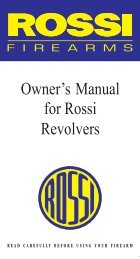 Owner's Manual for Rossi Revolvers - Rossi Firearms
