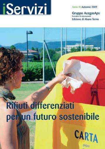 Rifiuti differenziati per un futuro sostenibile - ACEGAS-APS spa