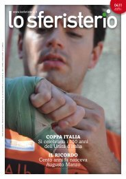 Si celebrano i 150 anni dell'Unità d'Italia Cento anni ... - Lo sferisterio