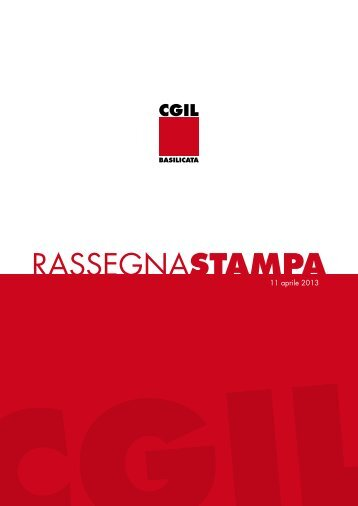leggi la rassegna stampa - CGIL Basilicata