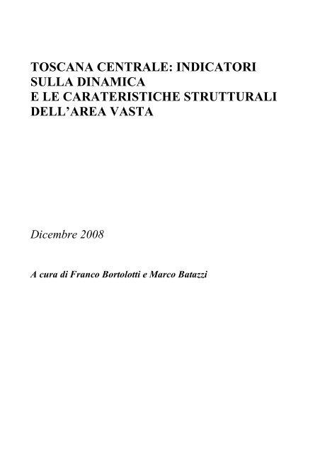 TOSCANA CENTRALE: INDICATORI SULLA ... - Ires Toscana