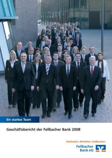 Geschäftsbericht der Fellbacher Bank 2008 - Fellbacher Bank eg