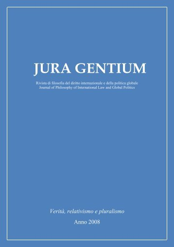 Volume V, 2008, numero monografico Verità ... - Jura Gentium