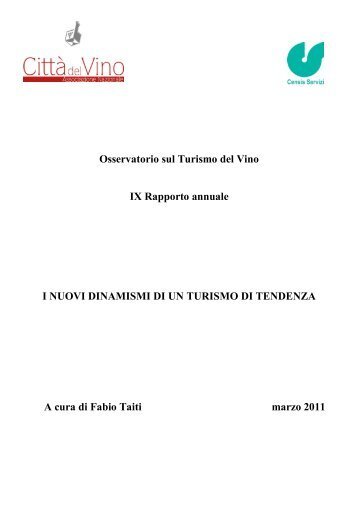 Osservatorio sul Turismo del Vino IX Rapporto ... - Città del vino