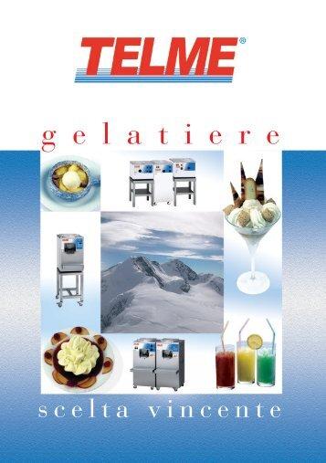 Scarica il catalogo delle macchine gelatiere ... - Telme S.p.A.