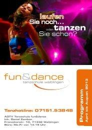 Programm der Tanzschule fun&dance (1.1 MB) - Fun & Dance