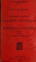 Dizionario moderno italiano-spagnuolo e spagnuolo-italiano ...