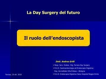 ANDREA GRILLI Il ruolo dell'endoscopista - Associazione Day ...
