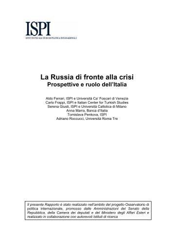 La Russia di fronte alla crisi. Prospettive e ruolo dell'Italia - Ispi