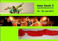 tanz hoch 3 - Jugendtanzheaterwoche vom 23 - Tanzwerkstatt Kassel