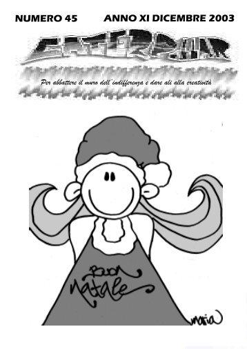 NUMERO 45 ANNO XI DICEMBRE 2003 - caterpillar
