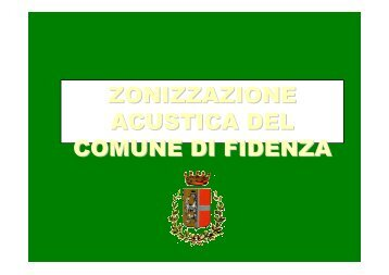 zonizzazione acustica del comune di fidenza - Consiglio Comunale