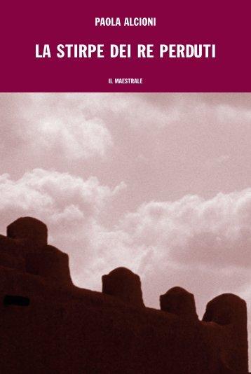 paola alcioni – la stirpe dei re perduti - Sardegna Cultura