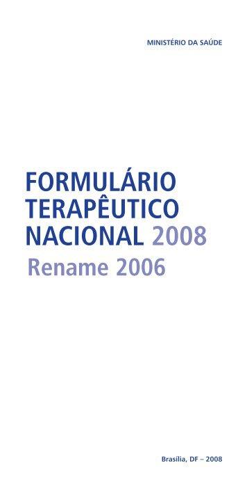Formulário Terapêutico Nacional 2008: RENAME 2006 / Ministério ...