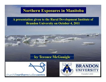 Northern Exposures in Manitoba - Brandon University