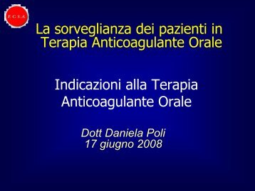 Indicazioni e controindicazioni alla Terapia Anticoagulante ... - Fcsa