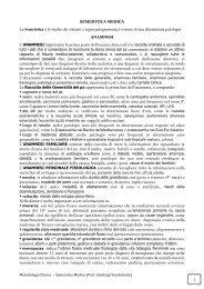 1 La Semeiotica è lo studio dei sintomi e segni patognomonici o ...