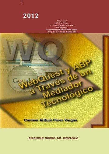 WebQuest y ABP