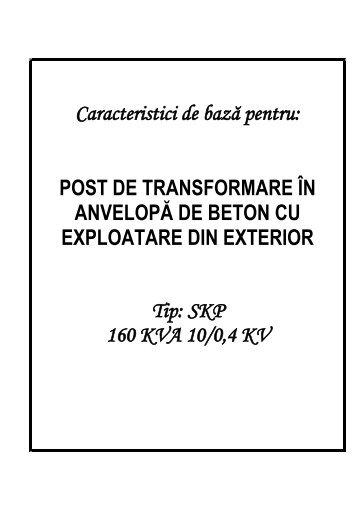 Caracteristici de bază pentru: POST DE TRANSFORMARE ÎN ...
