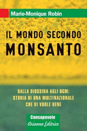 Il Mondo secondo Monsanto - Arianna Editrice
