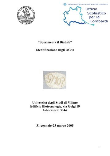 """""""Sperimenta il BioLab"""" Identificazione degli OGM ... - Itisacqui.It"""