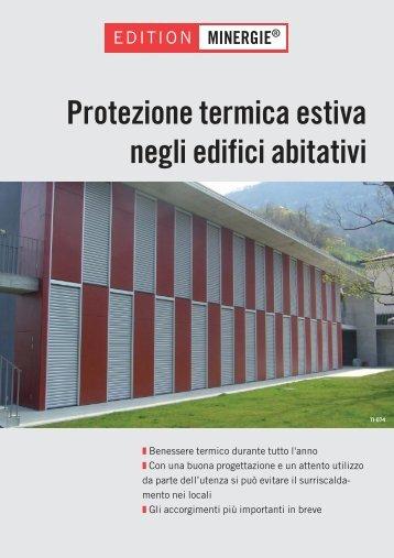 Protezione termica estiva negli edifici abitativi - Minergie
