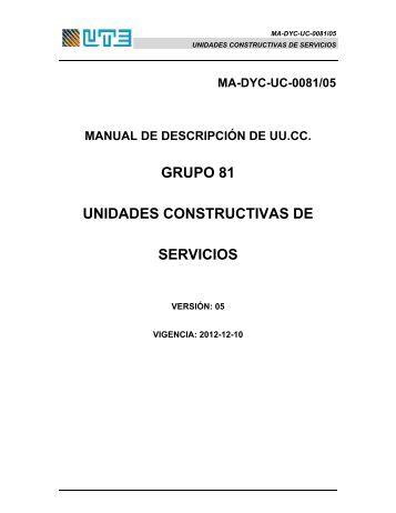 GRUPO 81 UNIDADES CONSTRUCTIVAS DE SERVICIOS - UTE