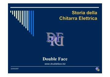 Storia della Chitarra Elettrica - Double Face